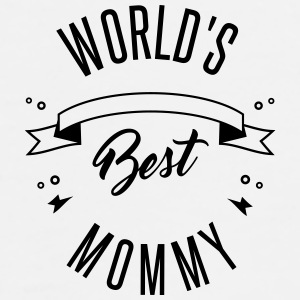 WORLD'S BEST MOMMY Mokken & toebehoor - Mannen Premium T-shirt