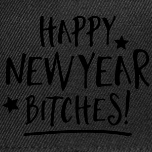 Happy New Year Bitches T-Shirts - Snapback Cap