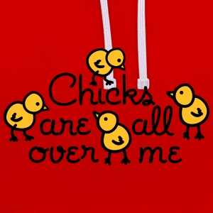 Chicks are all over me Bags & Backpacks - Contrast Colour Hoodie