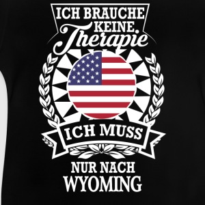 Therapie Wyoming T-Shirts - Baby T-Shirt