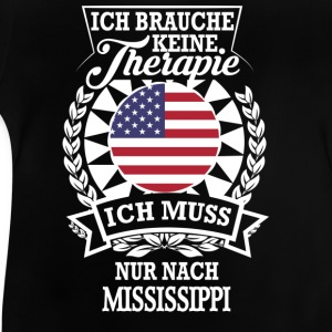 Therapie Mississippi T-Shirts - Baby T-Shirt