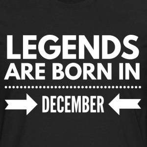 Legends December T-Shirts - Men's Premium Longsleeve Shirt