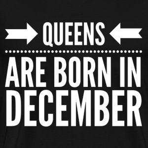 Queens December Hoodies & Sweatshirts - Men's Premium T-Shirt