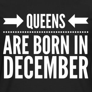 Queens December T-Shirts - Men's Premium Longsleeve Shirt