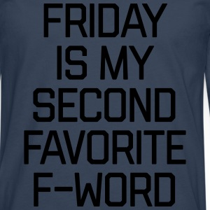 Favorite F-Word Funny Quote Pullover & Hoodies - Männer Premium Langarmshirt