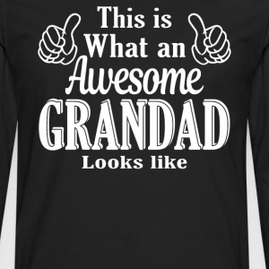 This is what an awesome Grandad looks like  - Men's Premium Longsleeve Shirt