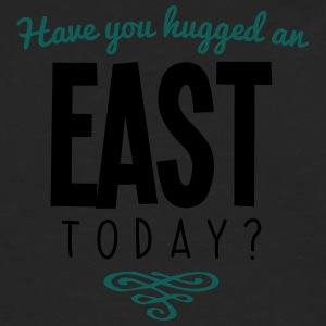 have you hugged an east name today - Men's Premium Longsleeve Shirt