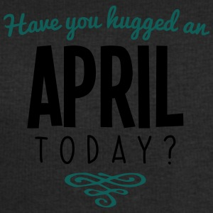 have you hugged an april name today - Men's Sweatshirt by Stanley & Stella