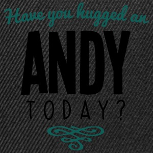 have you hugged an andy name today - Snapback Cap