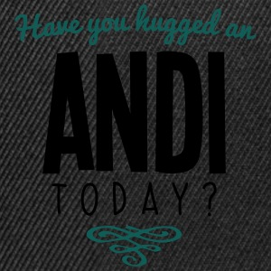 have you hugged an andi name today - Snapback Cap