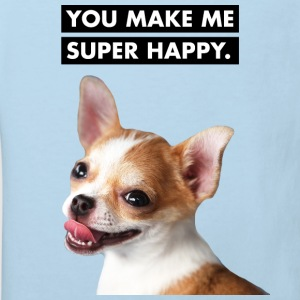 You make me super happy - Niedlicher Hund - Baby B - Kinder Bio-T-Shirt