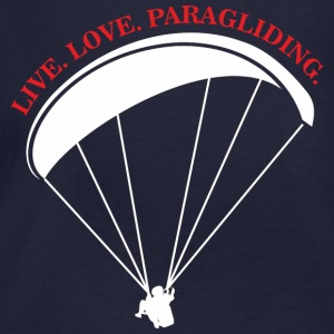 live love paragliding  Hoodies & Sweatshirts - Men's Organic T-shirt