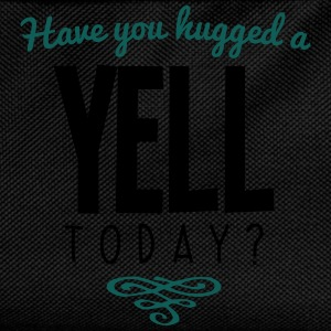 have you hugged a yell name today - Kids' Backpack