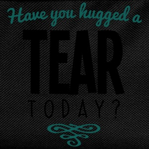 have you hugged a tear name today - Kids' Backpack