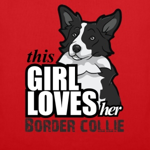 this girl loves her border T-Shirts - Tote Bag