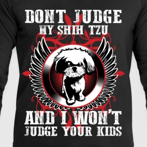 Dont Judge My Shihtzu T-Shirts - Men's Sweatshirt by Stanley & Stella