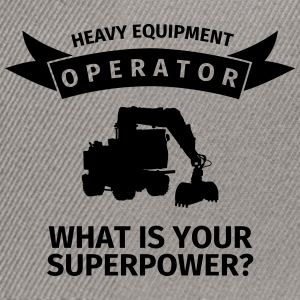 Heavy Equipment Operator - What is Your Superpower Tröjor - Snapbackkeps