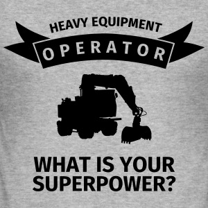 Heavy Equipment Operator - What is Your Superpower Gensere - Slim Fit T-skjorte for menn