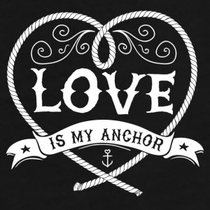LOVE IS MY ANCHOR #1 Caps & Mützen - Männer Premium T-Shirt