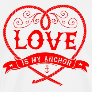 LOVE IS MY ANCHOR #3 Langarmshirts - Männer Premium T-Shirt