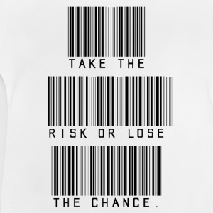 Take The Risk or lose the Chance T-Shirts - Baby T-Shirt