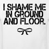 I shame Me in Ground And Floor T-Shirts - Kinder Bio-T-Shirt