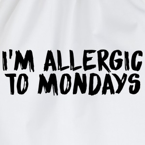 I'm allergic to mondays T-Shirts - Drawstring Bag