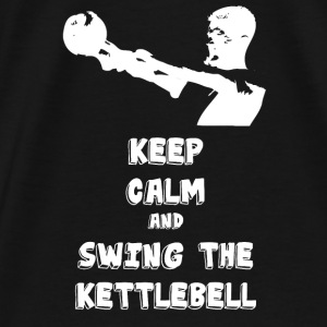 KEEP CALM AND KETTLEBELL Pullover & Hoodies - Männer Premium T-Shirt