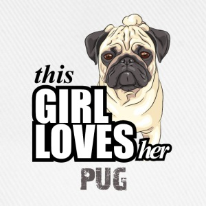 This Girl Loves Her Pug T-Shirts - Baseball Cap