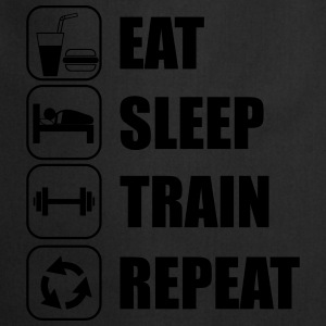 eat,sleep,train,repeat Gym T-shirt - Kochschürze