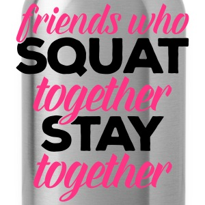Friends Who Squat Gym Quote Hoodies & Sweatshirts - Water Bottle