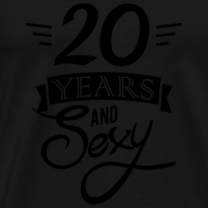 20 years and sexy Sweaters - Mannen Premium T-shirt