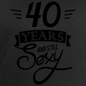 40 years and still sexy Camisetas - Sudadera hombre de Stanley & Stella