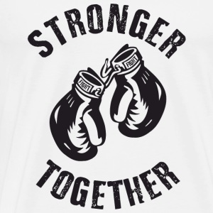 Stronger Together Pullover & Hoodies - Männer Premium T-Shirt