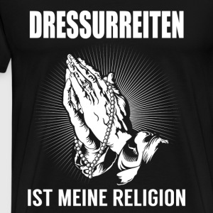 Dressage - my religion Long sleeve shirts - Men's Premium T-Shirt