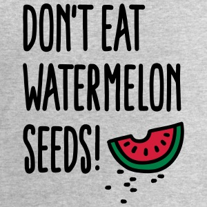 Don't eat watermelon seeds Tee shirts - Sweat-shirt Homme Stanley & Stella