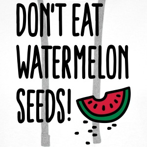 Don't eat watermelon seeds T-shirts - Mannen Premium hoodie