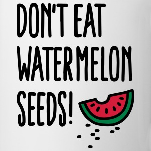 Don't eat watermelon seeds T-shirts - Mugg