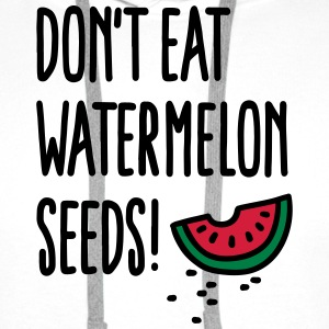 Don't eat watermelon seeds Tee shirts - Sweat-shirt à capuche Premium pour hommes