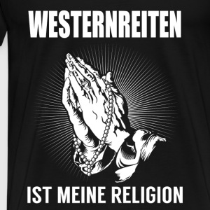 Western riding - my religion Tops - Men's Premium T-Shirt