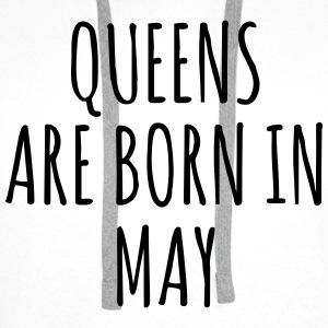 Queens are born in May T-Shirts - Men's Premium Hoodie