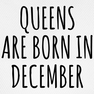 Queens are born in December T-shirts - Baseballcap