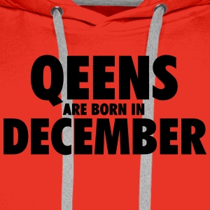 Queens are born in December T-Shirts - Men's Premium Hoodie