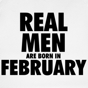 Real men are born in February Hoodies & Sweatshirts - Baseball Cap