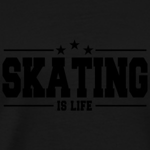 skating is life 1 Sports wear - Men's Premium T-Shirt