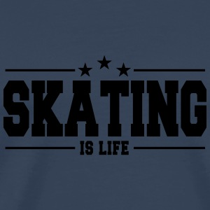skating is life 1 Langarmshirts - Männer Premium T-Shirt