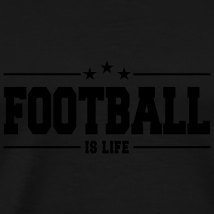 football is life 1 Sportbekleidung - Männer Premium T-Shirt