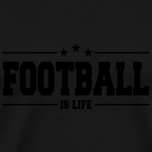 football is life 1 Long Sleeve Shirts - Men's Premium T-Shirt