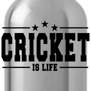 cricket is life 1 T-Shirts - Water Bottle