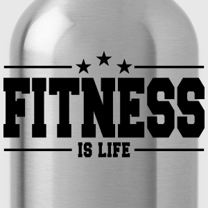 fitness is life 1 Magliette - Borraccia